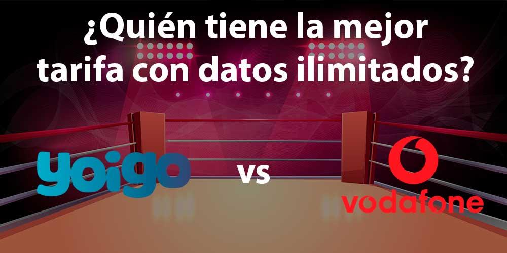 Vodafone One Ilimitado vs Yoigo Gigas Infinitos, ¿quién ofrece la mejor tarifa con datos ilimitados?
