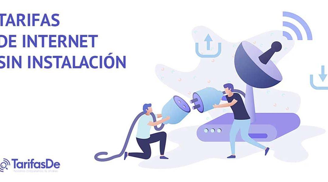 Las mejores tarifas de internet sin instalación