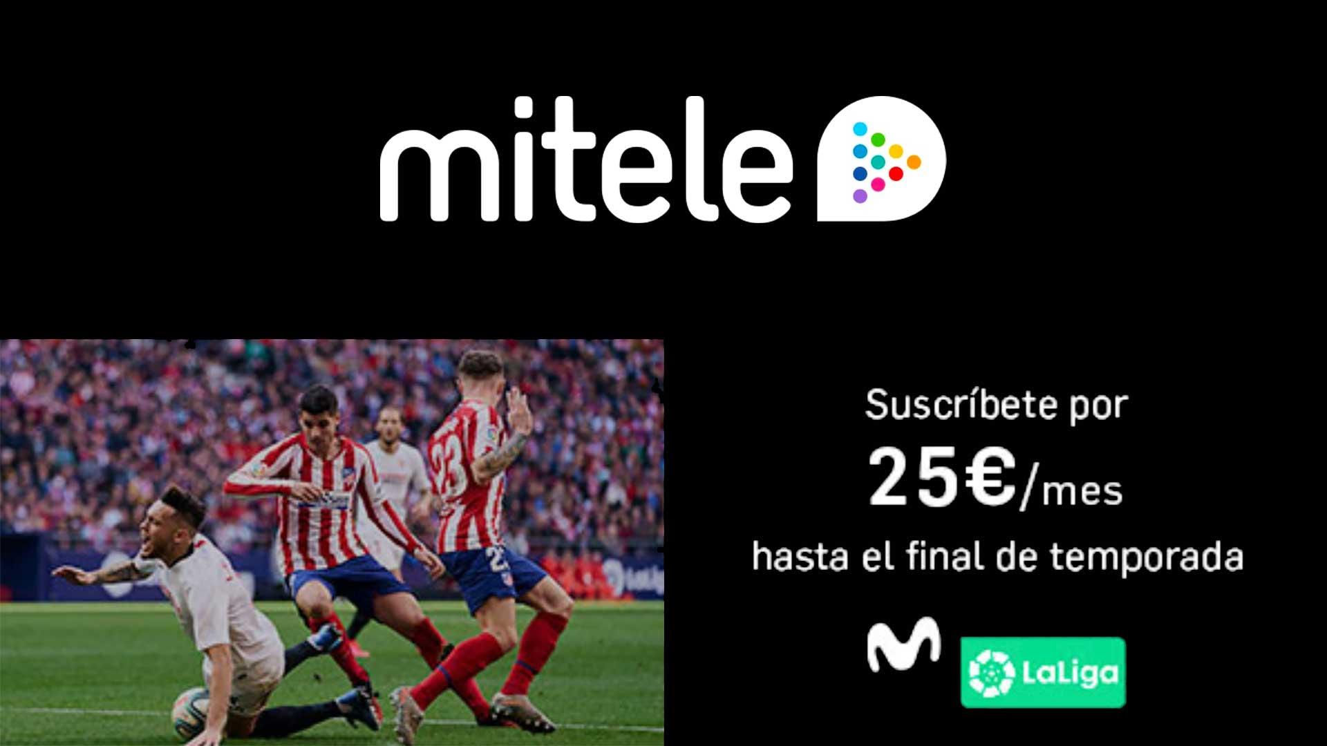 mitele precio La Liga final temporada 2020