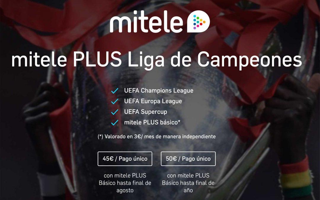 miTele y su última jugada: 45 euros si quieres ver lo que queda de Champions League