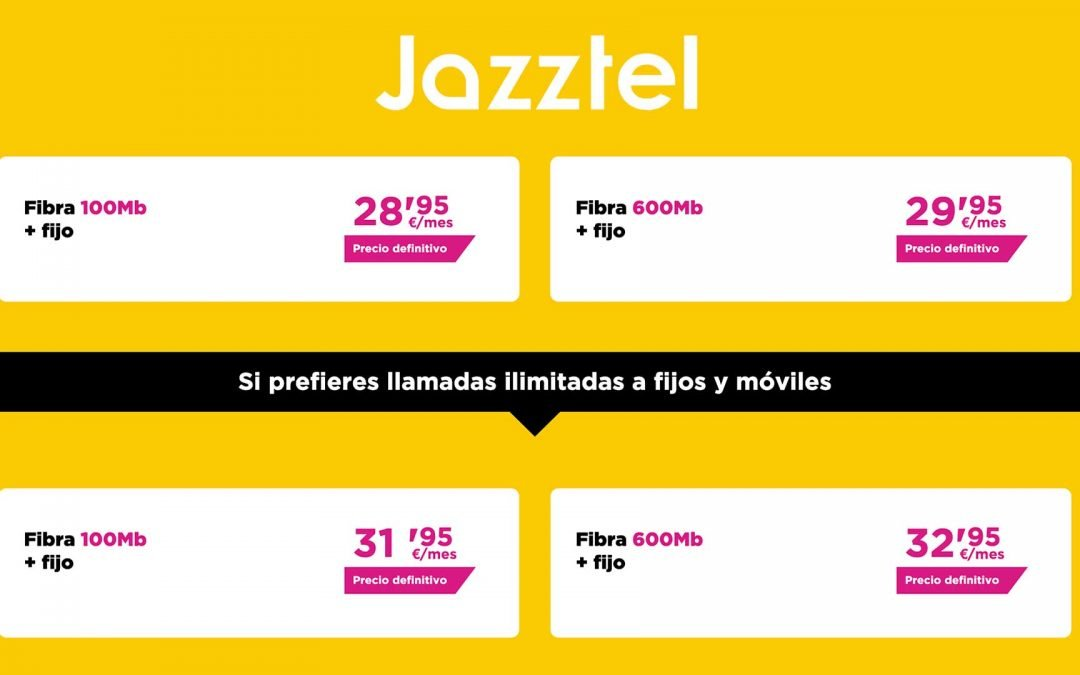 Jazztel entra de lleno en la pelea de las tarifas de solo fibra con los 600 Mbps más baratos