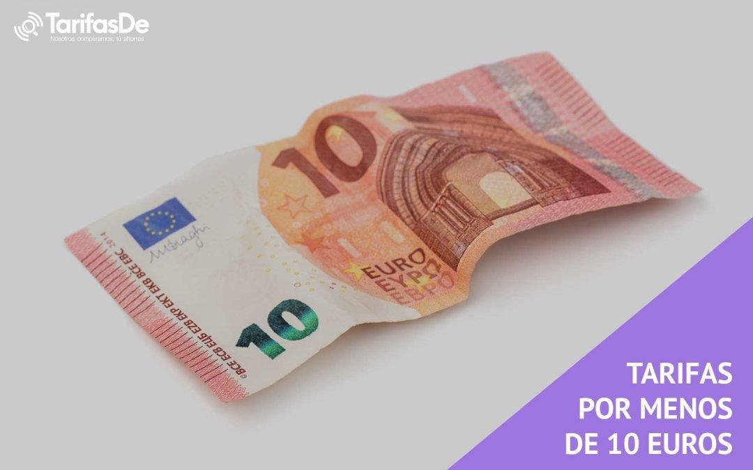 Mejores tarifas por menos de 10 euros