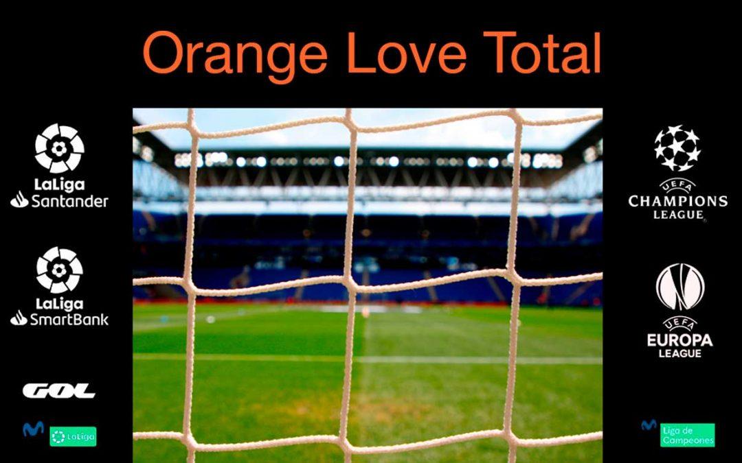 Orange regalará todo el fútbol con Love Total esta temporada