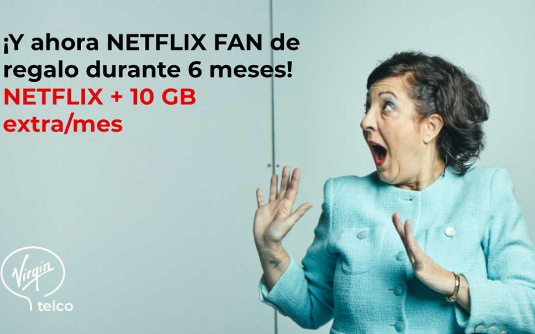 Virgin regala seis meses de Netflix y 10 GB al contratar fibra y móvil
