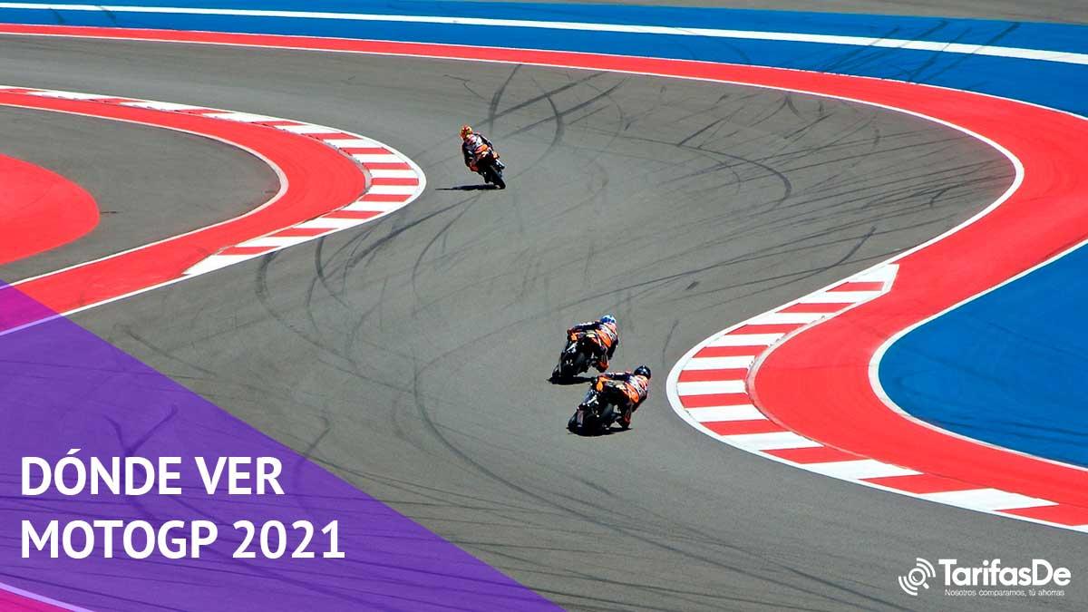 Dónde ver MotoGP 2021