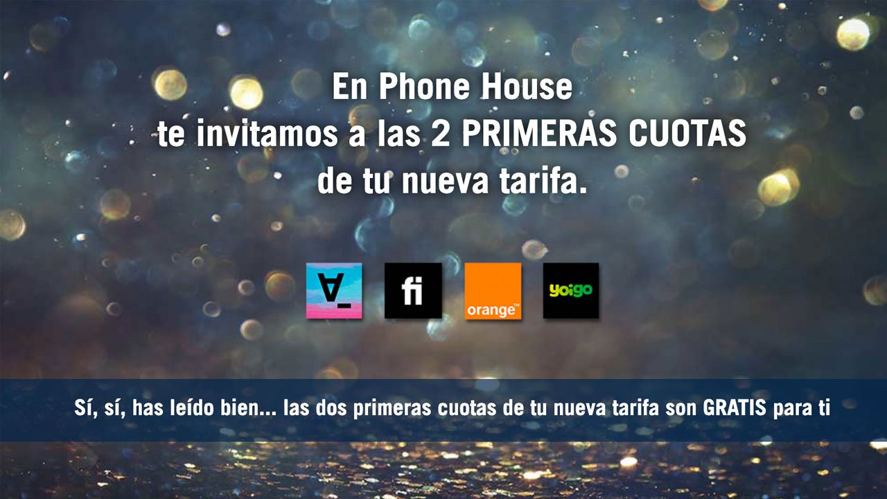 Phone House dos meses gratis