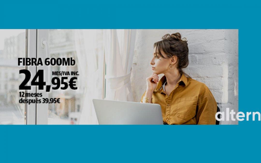 Alterna se hace con la fibra a 600 megas más barata: 24,95 euros al mes durante un año