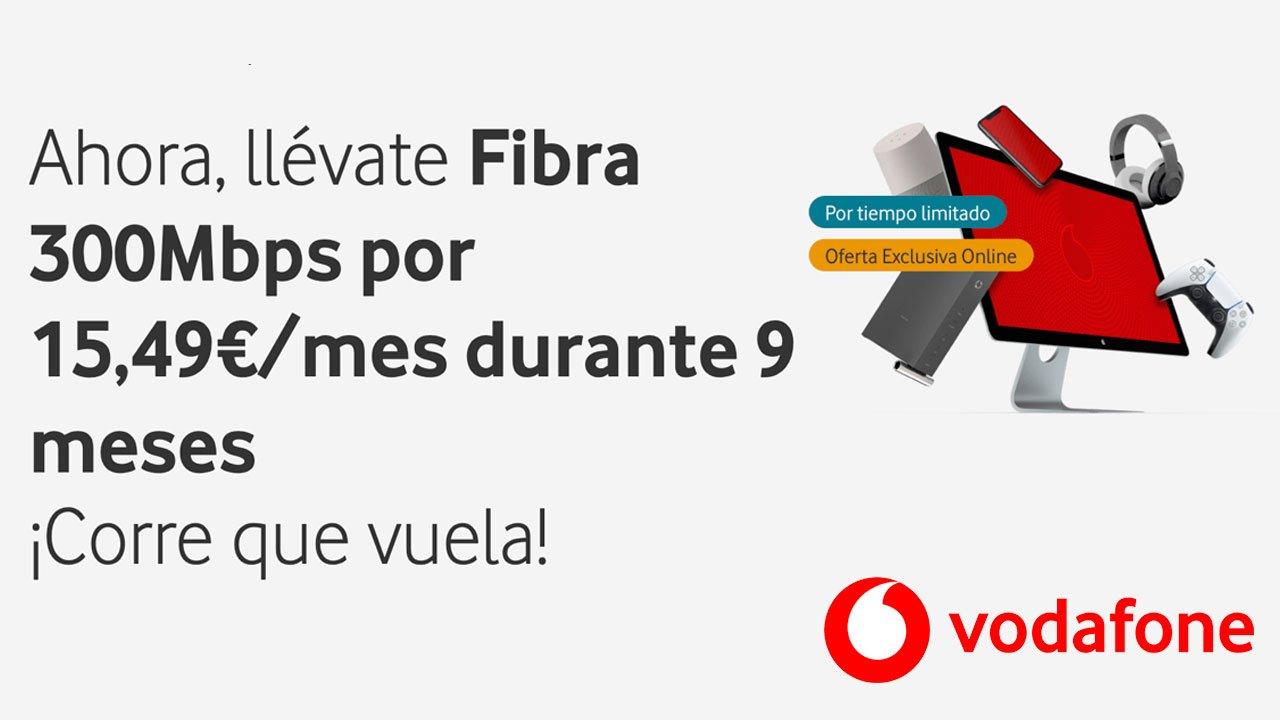 Promo Vodafone fibra 300 octubre 2021